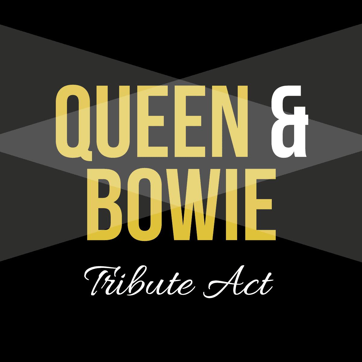 Queen & Bowie Tribute